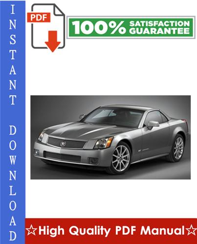 Thumbnail Cadillac XLR Workshop Service Repair Manual 2004-2008 Download