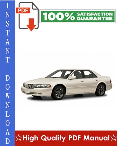 Thumbnail Cadillac Seville SLS / STS Workshop Service Repair Manual 1998-2004 Download