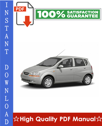 Thumbnail Chevy Chevrolet Aveo Workshop Service Repair Manual 2002-2006 Download