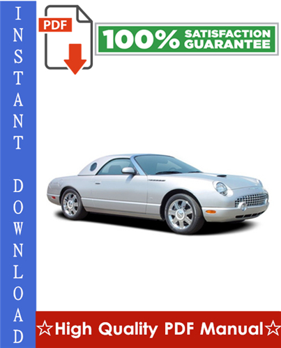 Thumbnail Ford Thunderbird Workshop Service Repair Manual 2002-2005 Download