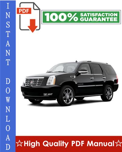 Thumbnail Cadillac Escalade Workshop Service Repair Manual 2002-2006 Download