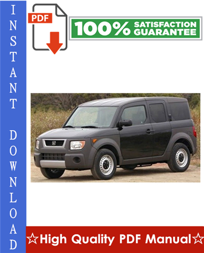 Thumbnail Honda Element Workshop Service Repair Manual 2003-2008 Download