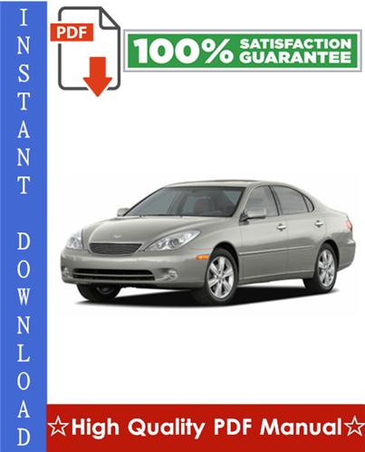 Thumbnail Lexus ES330 Workshop Service Repair Manual 2005-2006 Download