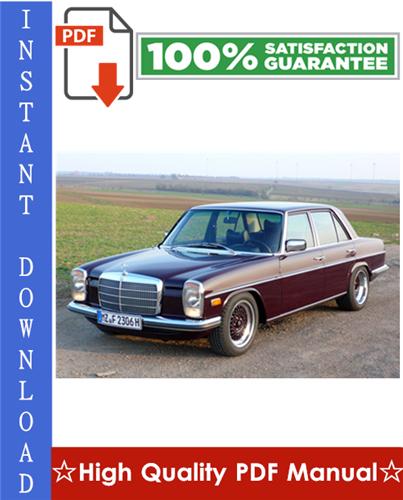 Thumbnail Mercedes-Benz W114 / W115 Workshop Service Repair Manual 1968-1976 Download