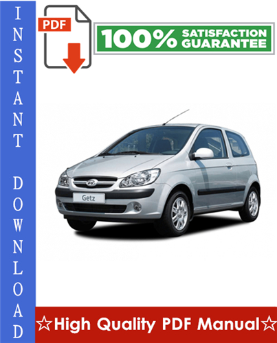 Thumbnail Hyundai Getz Workshop Service Repair Manual 2002-2005 Download
