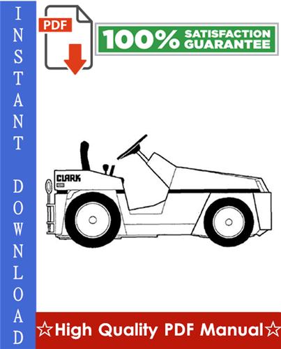 Thumbnail Clark DT 30E, DT 50E, DT 60E Diesel Towing Tractors Workshop Service Repair Manual