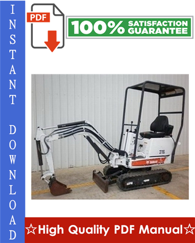 Thumbnail Bobcat 316 Excavator Workshop Service Repair Manual (S/N 522811001 & Above, S/N 522911001 & Above)