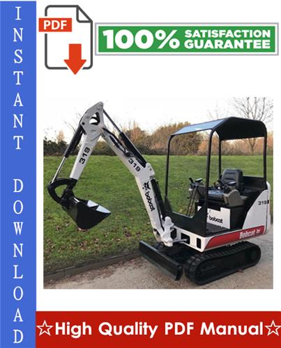 Thumbnail Bobcat 319 Compact Excavator Workshop Service Repair Manual (S/N: 563311001 & Above)