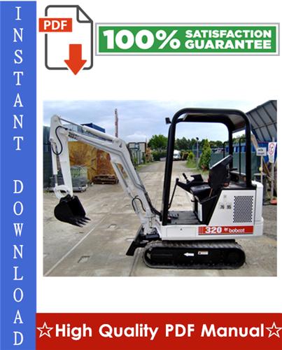 Thumbnail Bobcat X320 Excavator Workshop Service Repair Manual (S/N: 511720001 & Above)