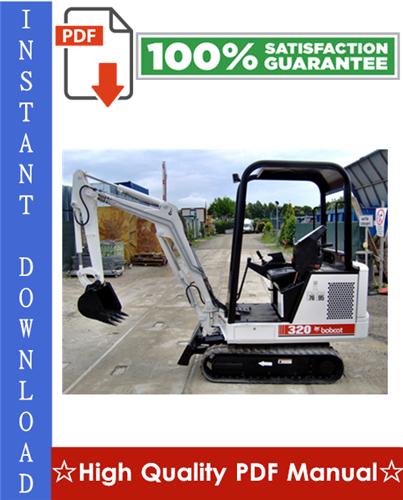 Thumbnail Bobcat X320, X322 Excavator Workshop Service Repair Manual (S/N: 562313001 & Above, S/N: 517811001 & Above)