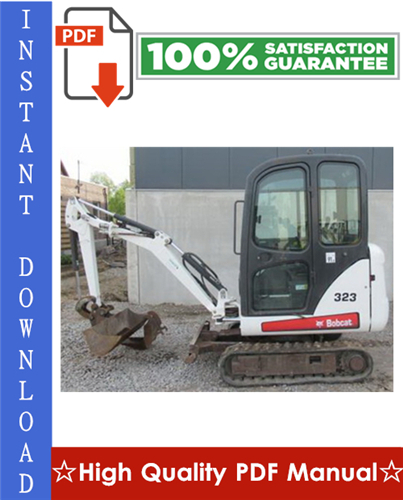 Thumbnail Bobcat 323 Compact Excavator Workshop Service Repair Manual (S/N: A9JZ11001 & Above)