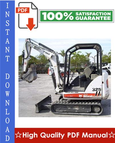 Thumbnail Bobcat 325, 328 Compact Excavator Workshop Service Repair Manual (325 - S/N 234111001 & Above, 328 - S/N 234211001 & Above, G Series)