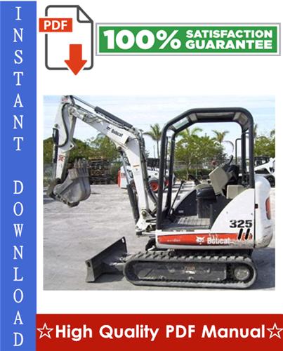 Thumbnail Bobcat X325 Excavator Workshop Service Repair Manual (S/N: 511820001 & Above)