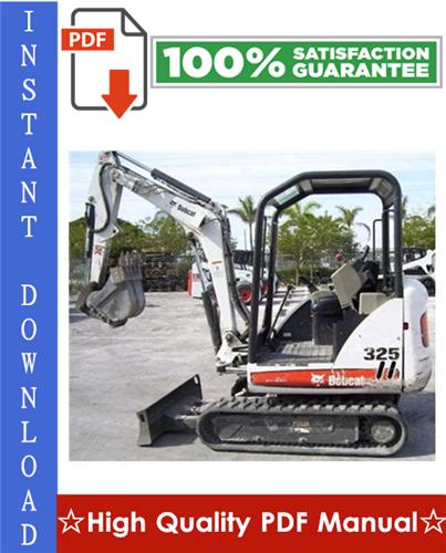 Thumbnail Bobcat X325, X328 Excavator Workshop Service Repair Manual