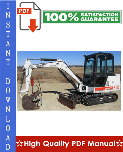 Thumbnail Bobcat 331, 331E, 334 Excavator Workshop Service Repair Manual (331 - S/N 234313000 & Above, 331E - S/N 234412000 & Above, 334 - S/N 234513000 & Above, G Series)