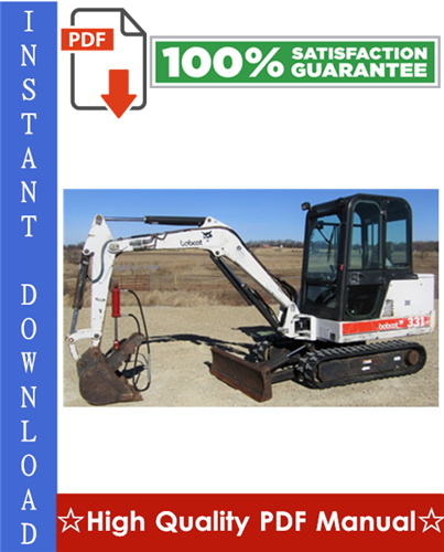 Thumbnail Bobcat X331 Excavator Workshop Service Repair Manual (S/N: 511920001 & Above)