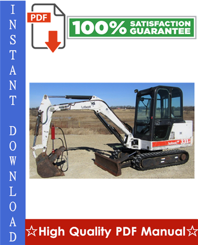 Thumbnail Bobcat X331, X331E, X334 Excavator Workshop Service Repair Manual [331 (S/N 512913001 & Above), 331E (S/N 517711001 & Above), 334 (S/N 516711001 & Above)]