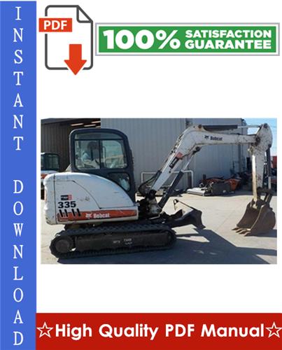 Thumbnail Bobcat 335 Compact Excavator Workshop Service Repair Manual (S/N: AAD111001 & Above, S/N: A9KA11001 & Above)