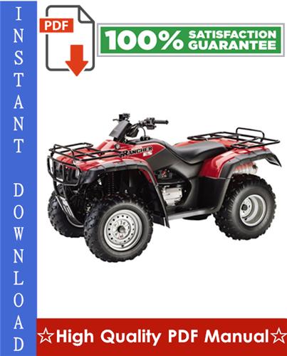 Thumbnail Honda TRX350TE / TRX350TM / TRX350FE / TRX350FM Fourtrax Rancher Workshop Service Repair Manual 2004-2006 Download