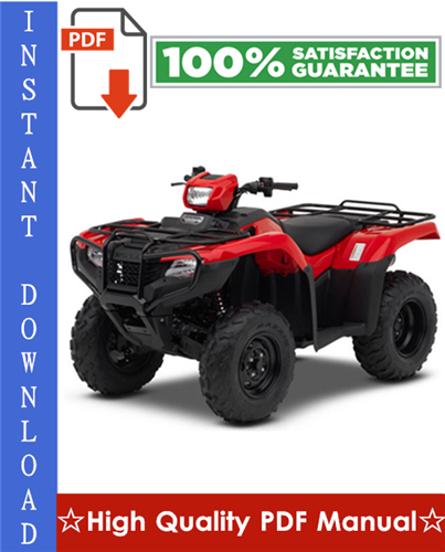 Thumbnail Honda TRX500 / TRX500FE / TRX500FPE / TRX500FM / TRX500FPM / TRX500TM Fourtrax Foreman ATV Workshop Service Repair Manual 2005-2011 Download