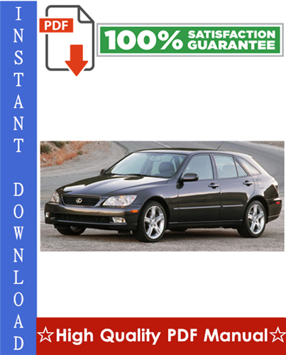 Thumbnail Lexus IS300 Workshop Service Repair Manual 2001-2005 Download