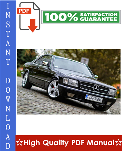 Pay for Mercedes-Benz W126 Workshop Service Repair Manual 1981-1991 Download