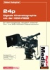 Thumbnail Filmen in 24p - HDTV mit der Sony HDW-F900