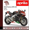 Thumbnail Aprilia RSV4 Factory APRC SE M.Y.11 Workshop Service Manual