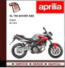 Thumbnail Aprilia SL 750 SHIVER ABS Workshop Repair Service Manual