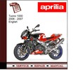 Thumbnail Aprilia Tuono 1000 2006-2007 workshop service repair manual