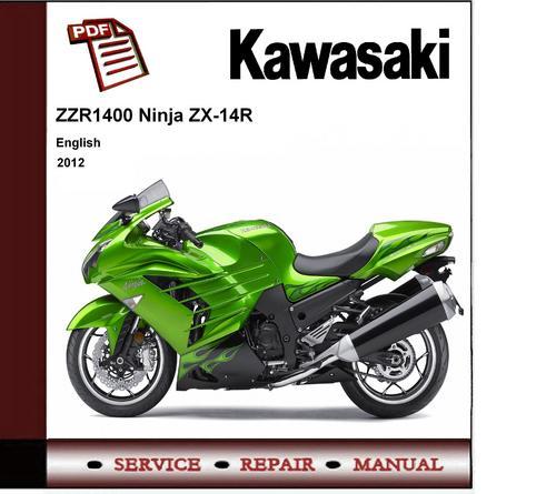 2012 Kawasaki Zzr1400 Zx14 Zx14r Service Repair Manual border=