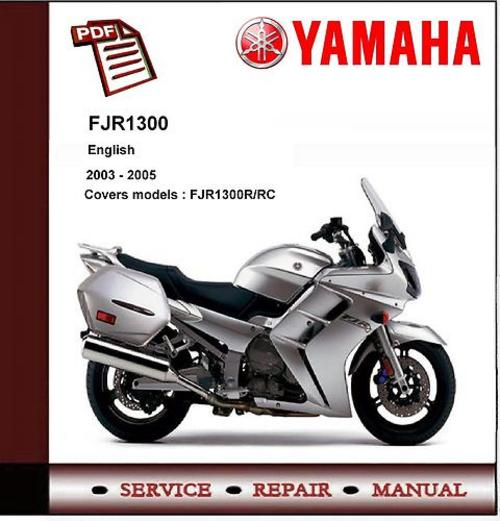 2003 2005 yamaha fjr1300 service repair manual. Black Bedroom Furniture Sets. Home Design Ideas
