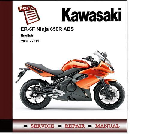 kawasaki er 6f ninja er6f 2009 2011workshop service manual 2009 kawasaki er 6f (ex650c9f d9f) service manual 2009 kawasaki er-6n owners manual pdf