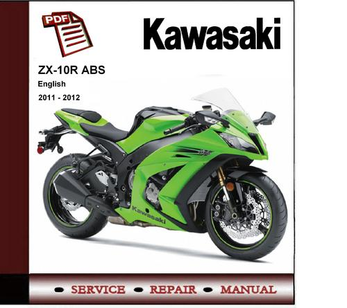 kawasaki zx 10r zx10r 2011 2012 workshop service manual downlo rh tradebit com 2009 zx10r user manual 2009 zx10r owners manual