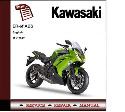 2012 Kawasaki Ninja 650 Er6f Abs Service Repair Manual