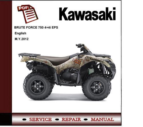 2012 Kawasaki Brute Force 750 Kvf750 Service Repair Manual