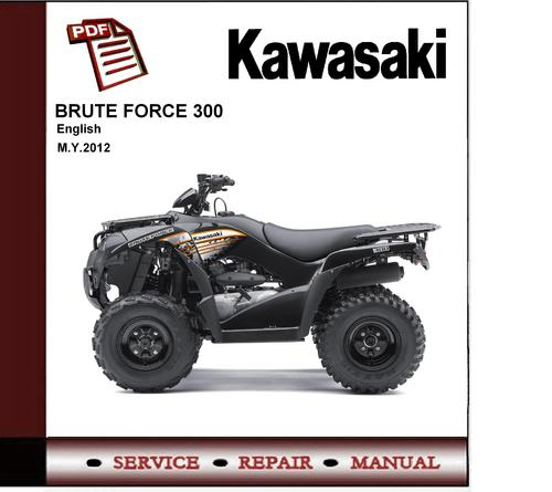 2012 kawasaki mule 300 kvf300 workshop repair manual down. Black Bedroom Furniture Sets. Home Design Ideas