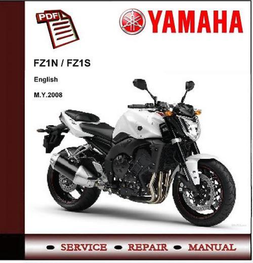 yamaha fz1 fz1n fz1s fazer 2008 workshop service manual down rh tradebit com yamaha fz1 maintenance manual 2007 yamaha fz1 service manual pdf