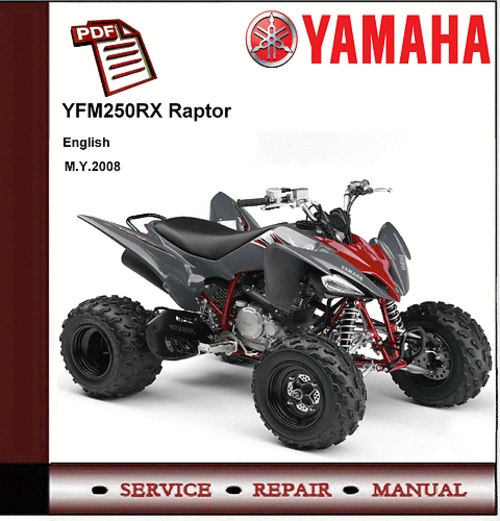 Yamaha Yfm250 Yfm250rx Raptor 250 2008 Workshop Manual