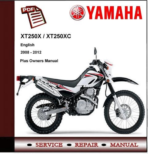 yamaha xt250 xt250x xt250xc 08 12 workshop service manual down rh tradebit com 2013 Yamaha XT250 Top Speed 2013 yamaha xt250 service manual