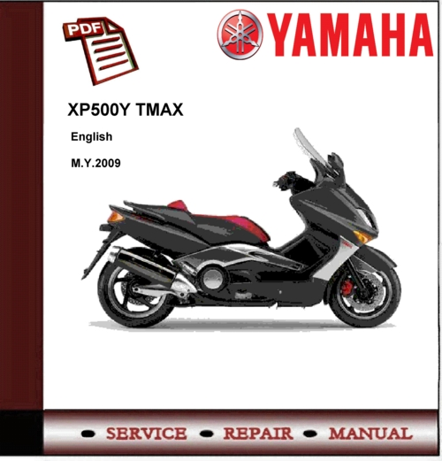 yamaha xp500y xp500 y tmax 2009 workshop service manual download rh tradebit com yamaha tmax 500 workshop manual yamaha tmax owner's manual