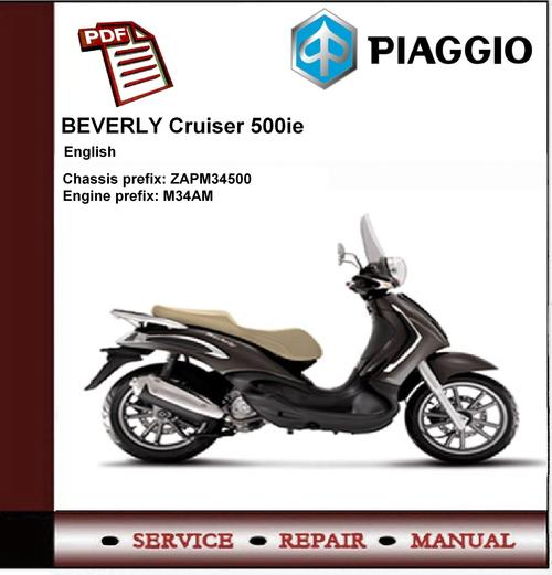 Piaggio Beverly Cruiser 500 Ie Workshop Service Manual