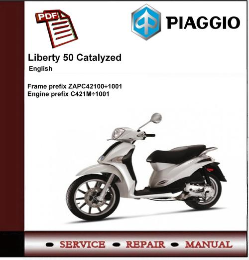 Piaggio Liberty 50 Catalyzed Workshop Service Repair Manual
