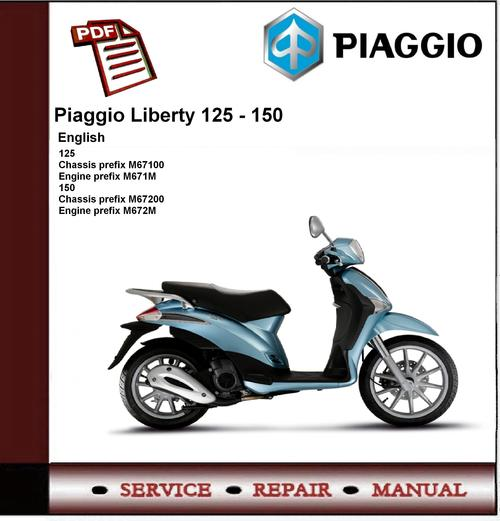 Piaggio Liberty 125 - 150  2009  Workshop Service Manual