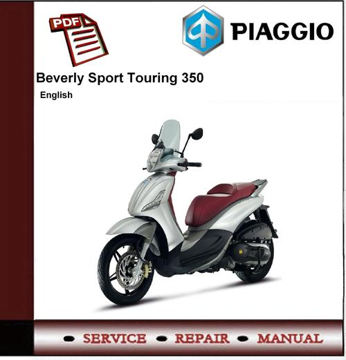 Piaggio Beverly Sport Touring 350 Workshop Service Manual