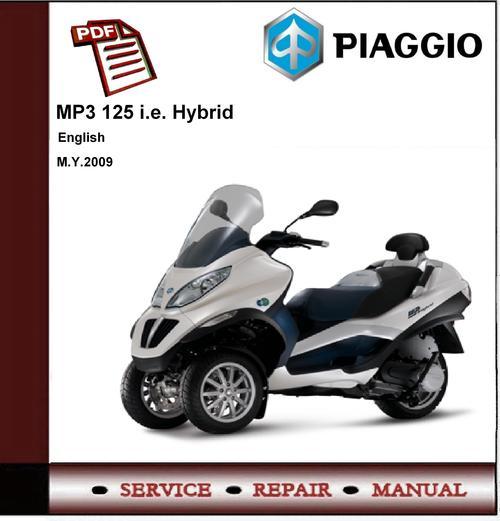 piaggio mp3 125 hybrid ibrido workshop service manual download ma. Black Bedroom Furniture Sets. Home Design Ideas