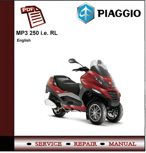 piaggio mp3 250 ie rl workshop service repair manual down. Black Bedroom Furniture Sets. Home Design Ideas