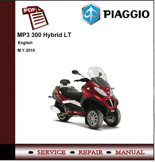 Piaggio Mp3 300 Ie Lt Workshop Service Repair Manual