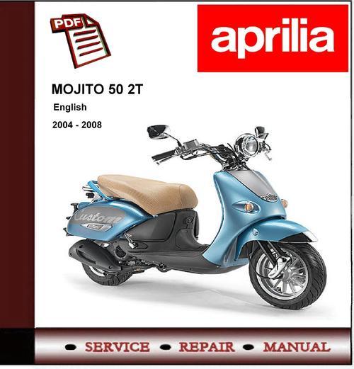 Aprilia Mojito 50 2t Custom Workshop Repair Service Manual