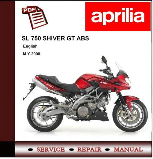 Aprilia Sl 750 Shiver Gt Abs Workshop Repair Service Manual